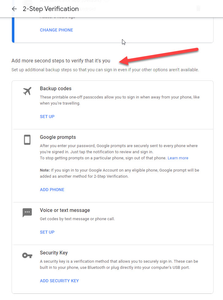Google account option to add more second steps to verify that it`s you.