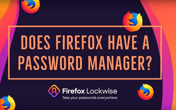 Blog post featured image about Firefox Password Manager